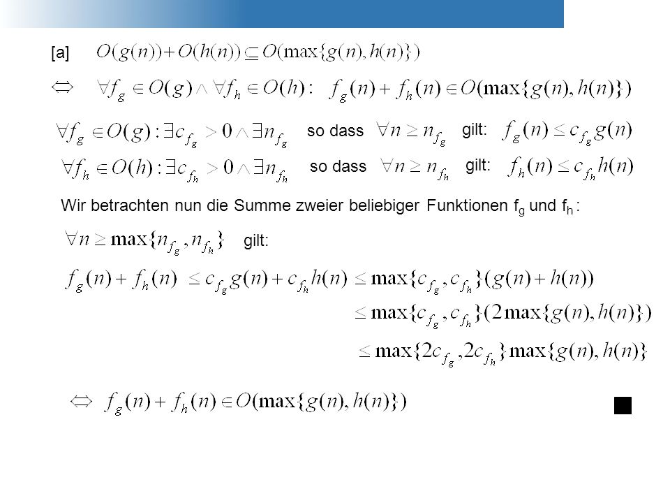 [a]so dass. gilt: so dass. gilt: Wir betrachten nun die Summe zweier beliebiger Funktionen fg und fh :
